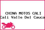 CHINA MOTOS CALI Cali Valle Del Cauca