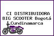 CI DISTRIBUIDORA BIG SCOOTER Bogotá Cundinamarca