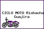CICLO MOTO Riohacha Guajira