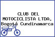 CLUB DEL MOTOCICLISTA LTDA. Bogotá Cundinamarca