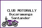CLUB MOTORALLY Bucaramanga Santander
