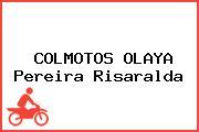 COLMOTOS OLAYA Pereira Risaralda