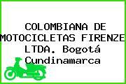 COLOMBIANA DE MOTOCICLETAS FIRENZE LTDA. Bogotá Cundinamarca