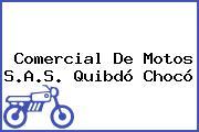 Comercial De Motos S.A.S. Quibdó Chocó