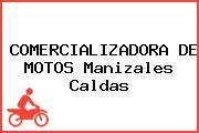 COMERCIALIZADORA DE MOTOS Manizales Caldas