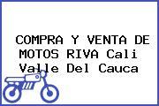 COMPRA Y VENTA DE MOTOS RIVA Cali Valle Del Cauca