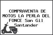 COMPRAVENTA DE MOTOS LA PERLA DEL FONCE San Gil Santander