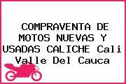 COMPRAVENTA DE MOTOS NUEVAS Y USADAS CALICHE Cali Valle Del Cauca