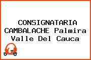CONSIGNATARIA CAMBALACHE Palmira Valle Del Cauca