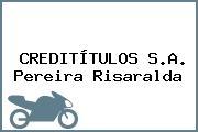 CREDITÍTULOS S.A. Pereira Risaralda