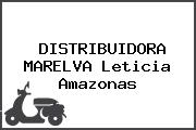 DISTRIBUIDORA MARELVA Leticia Amazonas