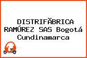DISTRIFÃBRICA RAMÚREZ SAS Bogotá Cundinamarca
