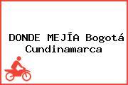 DONDE MEJÍA Bogotá Cundinamarca