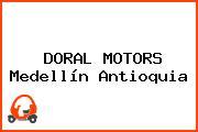 DORAL MOTORS Medellín Antioquia