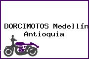 DORCIMOTOS Medellín Antioquia