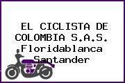 EL CICLISTA DE COLOMBIA S.A.S. Floridablanca Santander