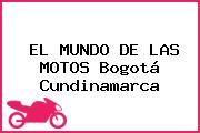 EL MUNDO DE LAS MOTOS Bogotá Cundinamarca