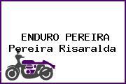 ENDURO PEREIRA Pereira Risaralda