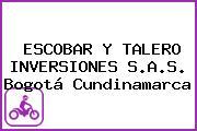 ESCOBAR Y TALERO INVERSIONES S.A.S. Bogotá Cundinamarca