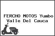 FERCHO MOTOS Yumbo Valle Del Cauca