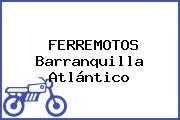 FERREMOTOS Barranquilla Atlántico