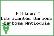 Filtros Y Lubricantes Barbosa Barbosa Antioquia