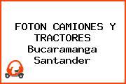 FOTON CAMIONES Y TRACTORES Bucaramanga Santander
