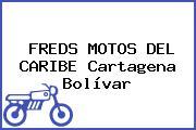 FREDS MOTOS DEL CARIBE Cartagena Bolívar