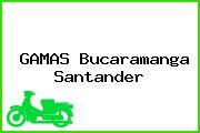 GAMAS Bucaramanga Santander
