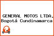 GENERAL MOTOS LTDA. Bogotá Cundinamarca