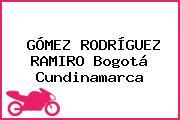 GÓMEZ RODRÍGUEZ RAMIRO Bogotá Cundinamarca