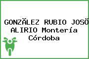 GONZÃLEZ RUBIO JOSÕ ALIRIO Montería Córdoba