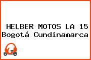 HELBER MOTOS LA 15 Bogotá Cundinamarca