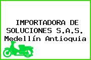 IMPORTADORA DE SOLUCIONES S.A.S. Medellín Antioquia