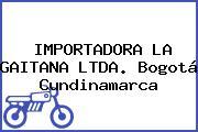 IMPORTADORA LA GAITANA LTDA. Bogotá Cundinamarca