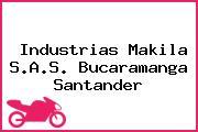 Industrias Makila S.A.S. Bucaramanga Santander