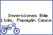 Inversiones Bdm Ltda. Popayán Cauca
