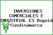 INVERSIONES COMERCIALES E INDUSTRIAL ES Bogotá Cundinamarca