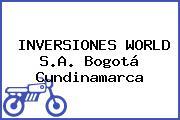 INVERSIONES WORLD S.A. Bogotá Cundinamarca