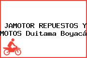 JAMOTOR REPUESTOS Y MOTOS Duitama Boyacá