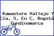 Kawastore Vallejo Y Cía. S. En C. Bogotá Cundinamarca