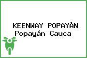 KEENWAY POPAYÁN Popayán Cauca