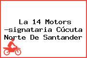 La 14 Motors -signataria Cúcuta Norte De Santander