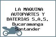 LA MAQUINA AUTOPARTES Y BATERIAS S.A.S. Bucaramanga Santander