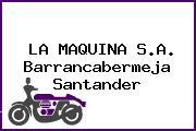 LA MAQUINA S.A. Barrancabermeja Santander
