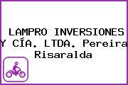LAMPRO INVERSIONES Y CÍA. LTDA. Pereira Risaralda