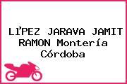 LµPEZ JARAVA JAMIT RAMON Montería Córdoba