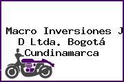 Macro Inversiones J D Ltda. Bogotá Cundinamarca