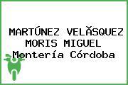 MARTÚNEZ VELÃSQUEZ MORIS MIGUEL Montería Córdoba