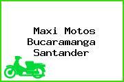 Maxi Motos Bucaramanga Santander
